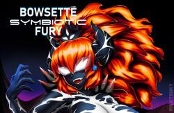 Bowsette Symbiotic Fury