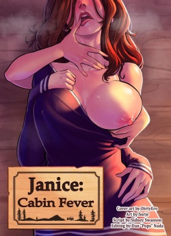 Cabin Fever - Janice  - complete - english